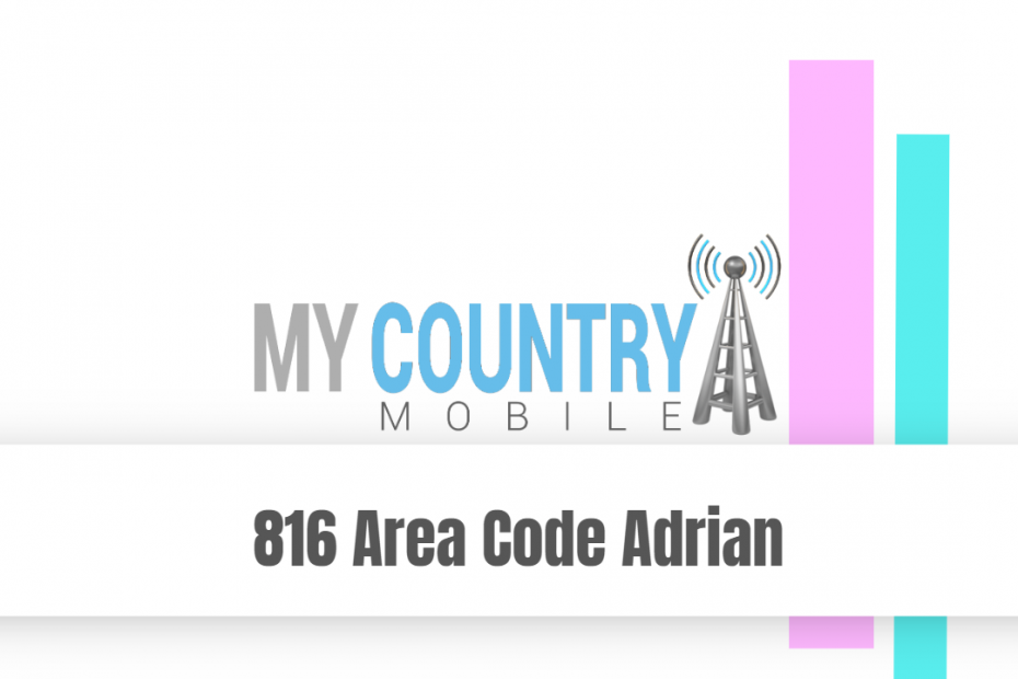 816 Area Code Adrian - My Country Mobile