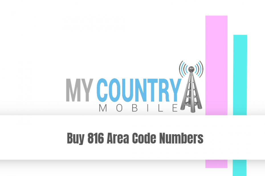 Buy 816 Area Code Numbers - My Country Mobile