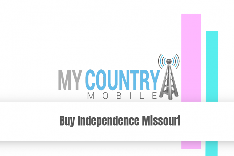 Buy Independence Missouri - My Country Mobile