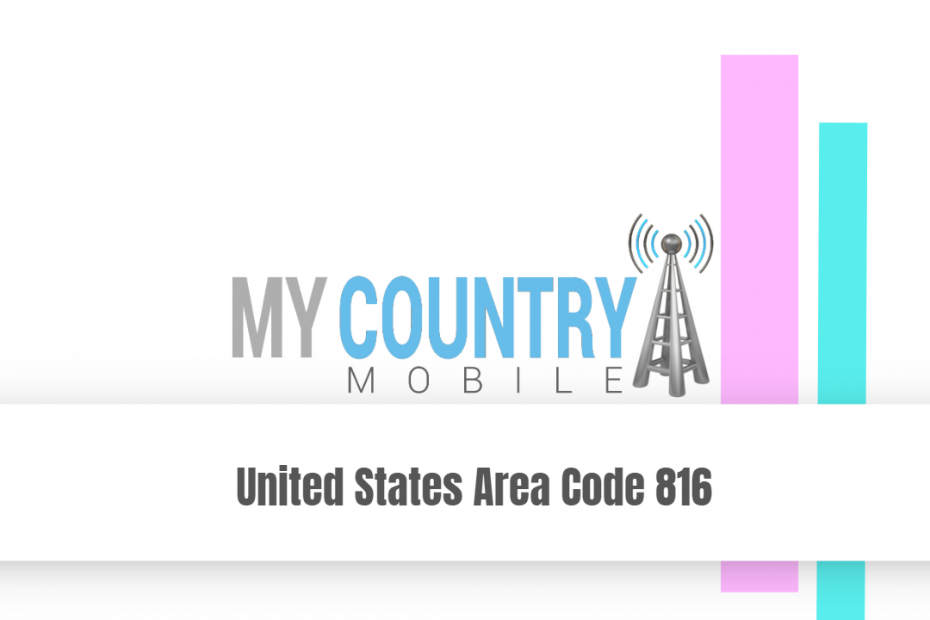 United States Area Code 816 - My Country Mobile